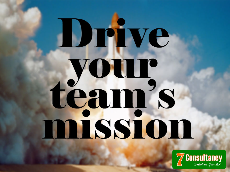 How to successfully drive your team's mission