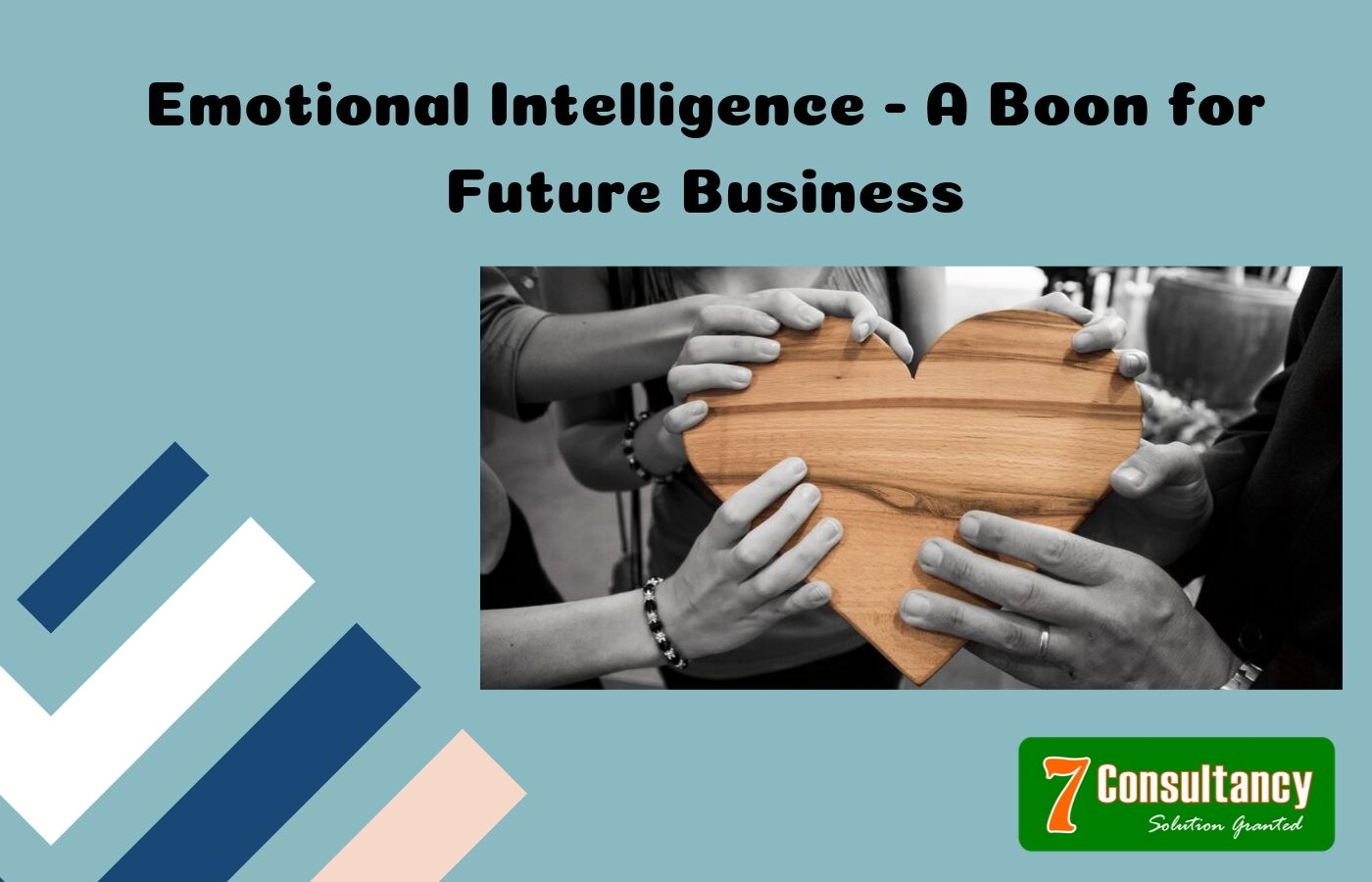 Emotional Intelligence - A Boon for Future Business