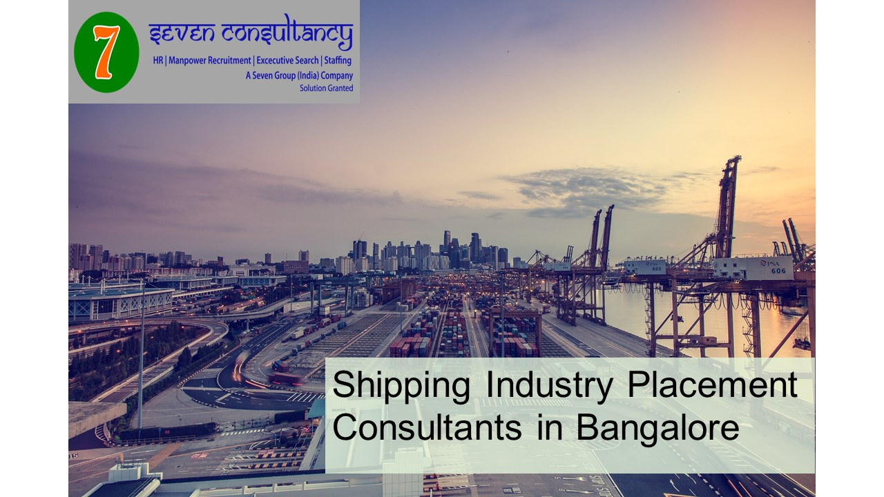 Shipping Industry Placement Consultants in Bangalore